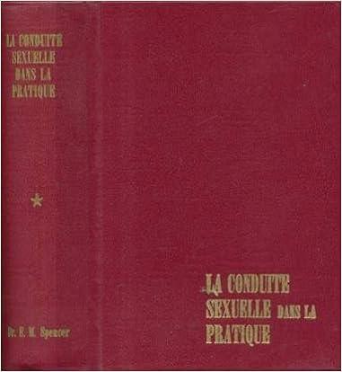 349ac09f2cd8d9 Livres du domaine public télécharger le pdf La conduite sexuelle dans la  pratique B0000DU98U PDF DJVU
