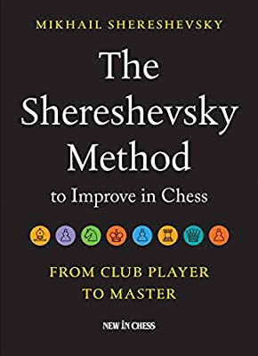 The Shereshevsky Method to Improve in Chess: An Essential Guide to Pawn Structures