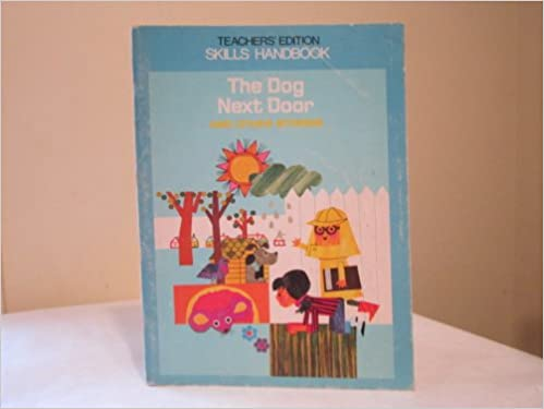 The Dog Next Door And Other Stories Skills Handbook Ginn