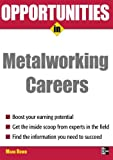 img - for Opportunities in Metalworking book / textbook / text book