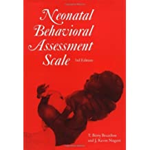 Neonatal Behavioral Assessment Scale 3rd Edition by Brazelton, T. Berry, Nugent, J. Kevin (1995) Hardcover