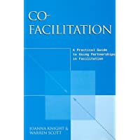 Co-Facilitation: A Practical Guide to Using Teamwork in Facilitation