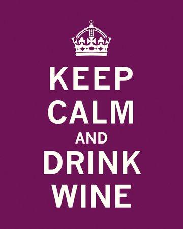 Keep Calm, Drink Wine Art Poster Print