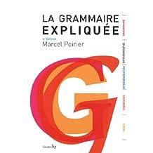 La grammaire Expliquée 4e édi