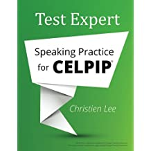 Test Expert: Speaking Practice for CELPIP®