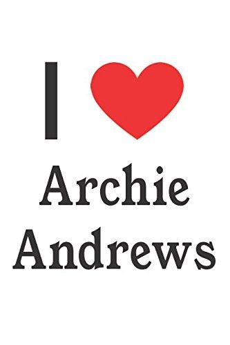 I Love Archie Andrews: Archie Andrews Designer Notebook