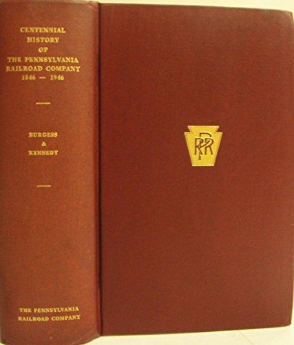 Centennial history of the Pennsylvania Railroad Company, ()