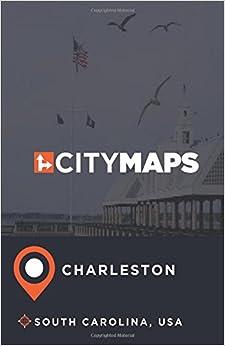 City Maps Charleston South Carolina, USA Mobi Download Book