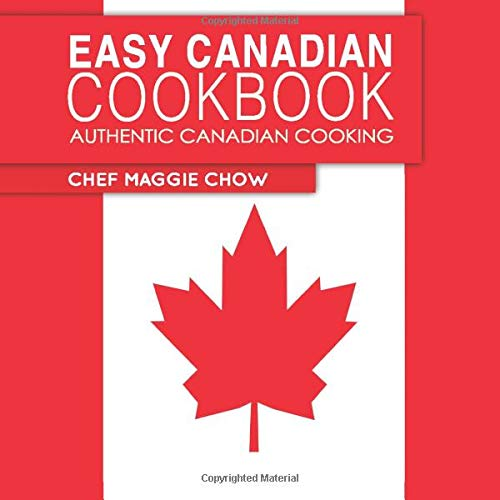 Easy Canadian Cookbook  Authentic Canadian Cooking