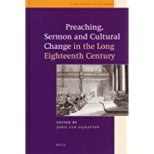 Preaching, Sermon and Cultural Change in the Long Eighteenth Century