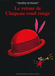 """Afficher """"Le Retour de Chapeau rond rouge"""""""
