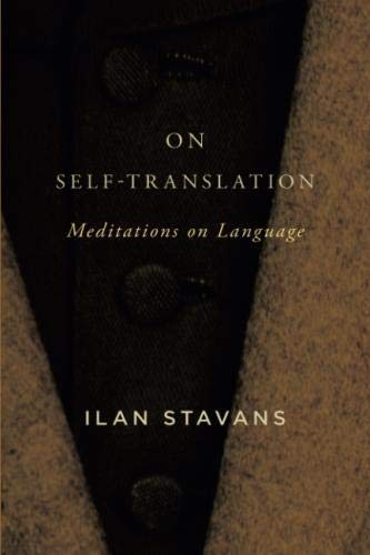 On Self-Translation: Meditations on Language by SUNY Press
