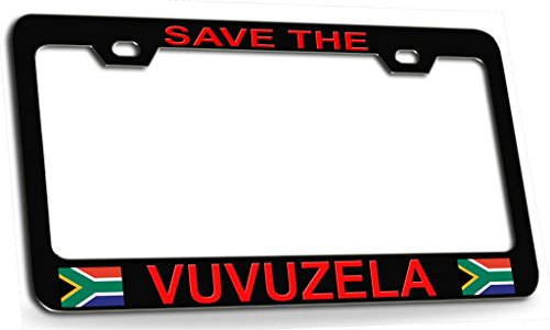 SAVE THE VUVUZELA South African Steel Metal License Plate Frame Black Rd]()