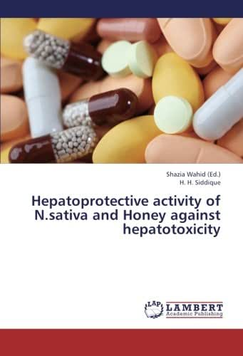 Hepatoprotective activity of N.sativa and Honey against hepatotoxicity