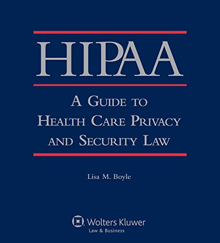 HIPAA: A Guide to Health Care Privacy and Security Law Pdf