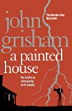 Front cover for the book A Painted House by John Grisham