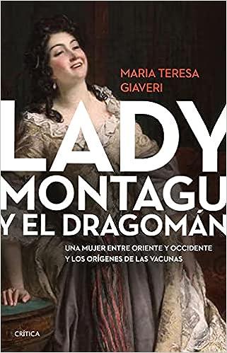 Lady Montagu y el dragomán de María Teresa Giaveri