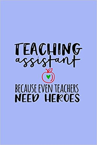 teaching assistant notebook ruled 100 pages 6x9 funny notebook for
