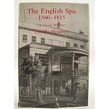English Spa 1560 to 1815: A Social History