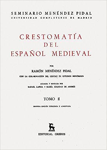 CRESTOMATÍA DEL ESPAÑOL MEDIEVAL AMAZON