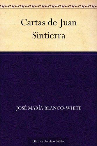 Amazon.com: Cartas de Juan Sintierra (Spanish Edition) eBook ...