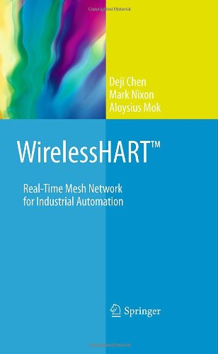 [PDF] WirelessHART: Real-Time Mesh Network for Industrial Automation Free Download | Publisher : Springer | Category : Computers & Internet | ISBN 10 : 1441960465 | ISBN 13 : 9781441960467