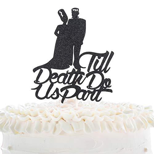 Till Death Do Us Part Wedding Cake Topper - Dia De Los Muertos Bride And Groom Cake Décor - Halloween Frankenstein Day Of The Death - Gothic Enagement Party Decoration]()