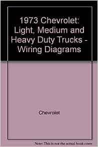 1973 chevrolet wiring diagrams light medium and heavy duty trucks st 352 73 chevrolet