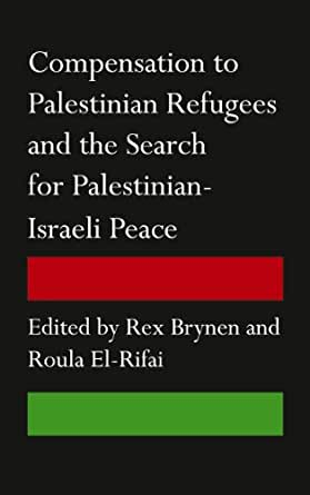 Compensation To Palestinian Refugees And The Search For border=