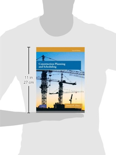 Construction Planning and Scheduling (4th Edition)