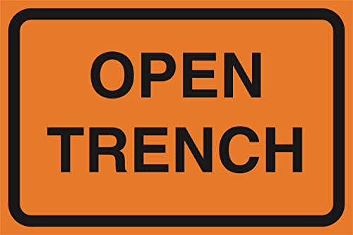 Open Trench - 6 Pack - Open Trench Orange Road Street Construction Area Work Zone Safety Notice Warning Business Signs Commercial Plastic Sign