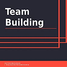 Team Building Audiobook by IntroBooks Narrated by Andrea Giordani