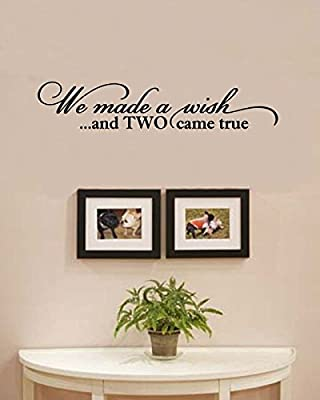 We made a wish and TWO came true Twins Vinyl Wall Art Decal Sticker