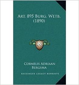 Art. 895 Burg. Wetb. (1890) (Hardback)(Chinese) - Common