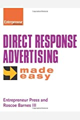 Direct Response Advertising Made Easy 1st edition by Entrepreneur Press, Roscoe Barnes III (2006) Paperback Paperback
