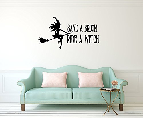 Vinyl Wall Decal - Funny Halloween Quotes Save a Broom Ride a Witch Witch on The Broom Halloween Fly Spells - Home Decor Sticker Vinyl Decals