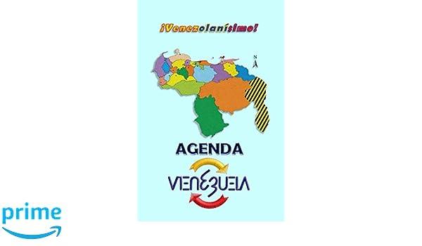 Agenda VENEZUELA: ¡Venezolanísimo! (Spanish Edition ...