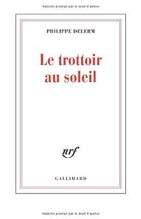 Le trottoir au soleil, Delerm, Philippe