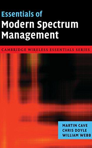 Essentials of Modern Spectrum Management (The Cambridge Wireless Essentials Series) (English Edition)