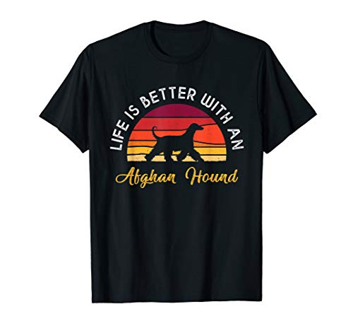 Retro Vintage Life Is Better With An Afghan Hound Shirts
