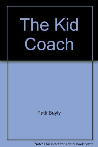 The Kid Coach (Kids Sports Across America)