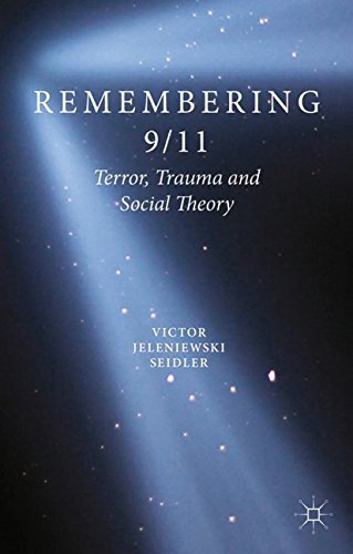 Download Remembering 9/11: Terror, Trauma and Social Theory Pdf