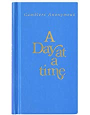 A Day at a Time Gamblers Anonymous: Gamblers Anonymous