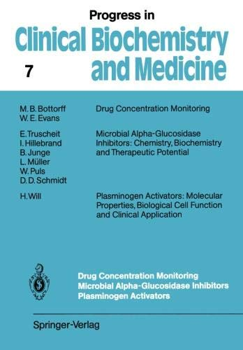 onitoring Microbial Alpha-Glucosidase Inhibitors Plasminogen Activators (Progress in Clinical Biochemistry and Medicine) ()