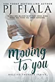 Moving to You (Rolling Thunder) (Volume 5)