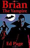 Brian the Vampire, Ed Page, 1495932427