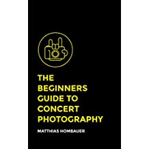 The Beginners Guide To Concert Photography