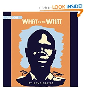 What Is the What Dave Eggers and Dion Graham