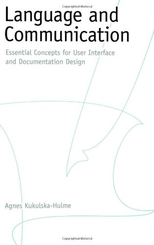 Language and Communication: Essential Concepts for User Interface and Documentation Design by Agnes Kukulska Hulme