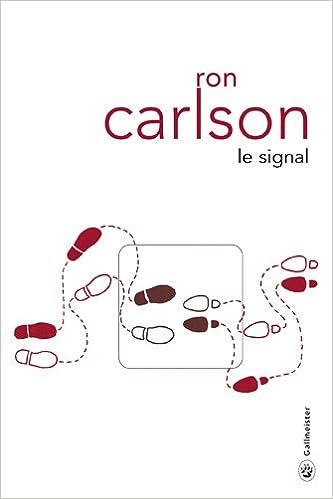 Le signal (Totem): Amazon.es: Carlson, Ron, Aslanides, Sophie ...